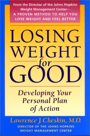 Losing Weight for Good: Developing Your Personal Plan of Action