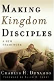 img - for Making Kingdom Disciples: A New Framework book / textbook / text book