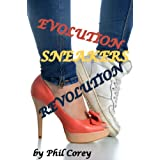 Sneakers: Evolution Revolution ~ George Puckett