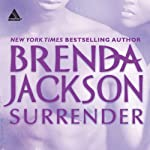 Surrender (       UNABRIDGED) by Brenda Jackson Narrated by Pete Ohms