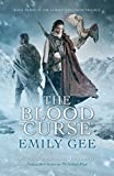 The Blood Curse (The Cursed Kingdoms Trilogy)