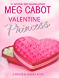 Valentine Princess (Princess Diaries Books)