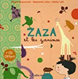 echange, troc Magali Braconnot, Stéphanie Joire - Zaza et les zanimos (1CD audio)