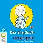George Speaks | Dick King-Smith