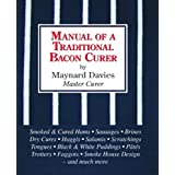 Manual of a Traditional Bacon Curerby Maynard Davies