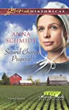 Second Chance Proposal (Amish Brides of Celery Fields)
