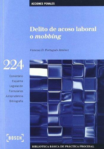 Delito de acoso laboral o mobbing (Biblioteca Basica)