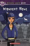 img - for Midnight Howl (Turtleback School & Library Binding Edition) (Poison Apple Books (Pb)) book / textbook / text book