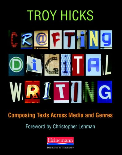 Crafting Digital Writing: Composing Texts Across Media and Genres PDF