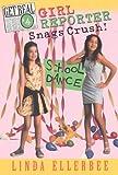 Get Real #4: Girl Reporter Snags Crush (0060282487) by Ellerbee, Linda