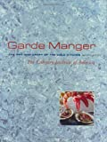 Garde Manger, The Art and Craft of the Cold Kitchen