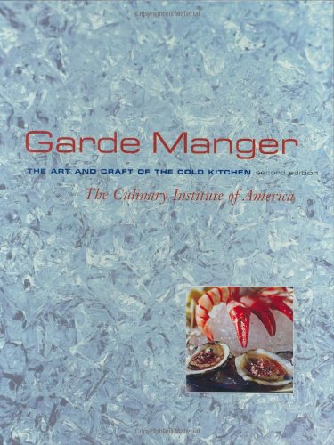 Garde Manger, The Art and Craft of the Cold Kitchen (Craft In America Service compare prices)