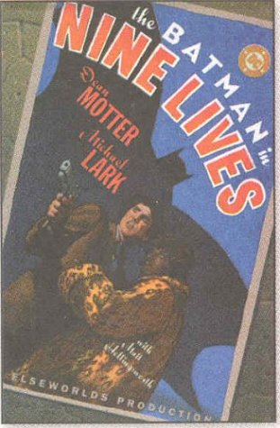 The Batman in Nine Lives: An Elseworlds Production
