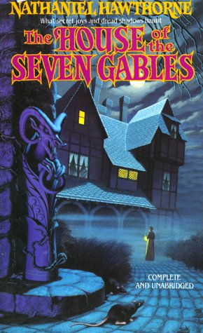 The House of the Seven Gables (Tor Classics), NATHANIEL HAWTHORNE