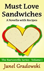 Must Love Sandwiches (The Bartonville Series)