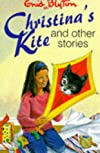 Christina's Kite and Other Stories (Enid Blyton's Popular Rewards Series VI)
