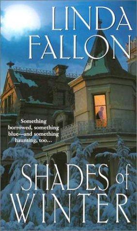 Shades of Winter, Linda Fallon