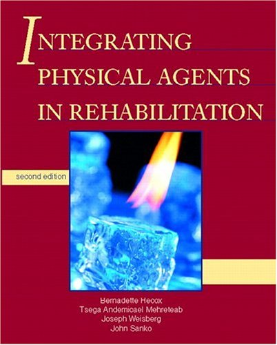 Integrating Physical Agents in Rehabilitation (2nd Edition)