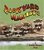 img - for Backyard Habitats (Introducing Habitats) book / textbook / text book
