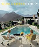 img - for Slim Aarons: Women book / textbook / text book