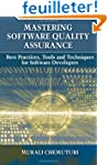 Mastering Software Quality Assurance:...