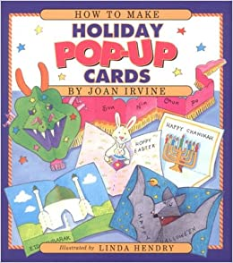 How to Make Holiday Pop-Up Cards: Joan Irvine, Linda Hendry