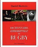 Dictionnaire amoureux du rugby : Version illustrée