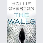 The Walls | Hollie Overton