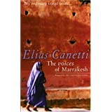 The Voices of Marrakesh: A Record of a Visit by Canetti, Elias [2002]