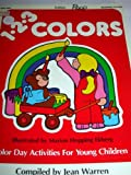img - for Totline 123 Colors : Color Day Activities for Young Children (1-2-3 Series: Ages 3-6) book / textbook / text book
