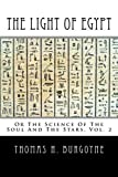 img - for The Light of Egypt: Or The Science Of The Soul And The Stars (Volume 2) by Thomas H. Burgoyne (2013-05-11) book / textbook / text book