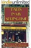 Paris in my Springtime (English Edition)