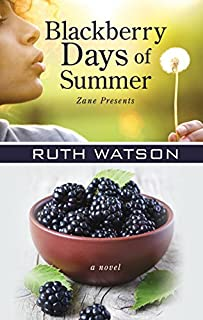 Book Cover: Blackberry Days of Summer