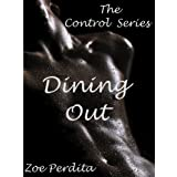 Dining Out (Gay BDSM) (Gay Public Sex) (Control Series Book 2)