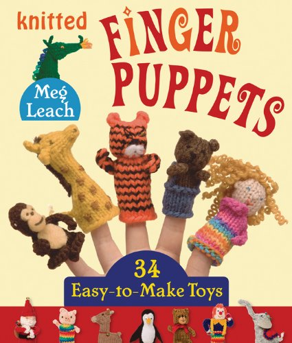 Knitted Finger Puppets: 34 Easy-To-Make Toys front-420376
