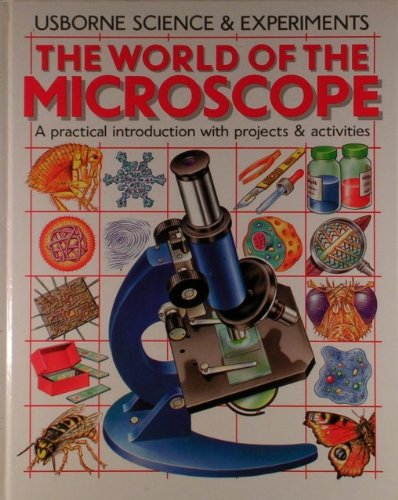World Of The Microscope (Science & Experiments)