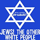 Jews! The Other White People
