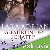 Gefährtin der Schatten (Midnight Breed 5) | Lara Adrian