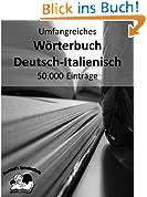 Umfangreiches Wörterbuch Deutsch-Italienisch 50.000 Einträge (Pommel`s Sprachschule 9)