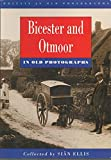 img - for Bicester and Otmoor in Old Photographs book / textbook / text book