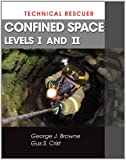img - for Technical Rescuer: Confined Space, Levels I and II book / textbook / text book