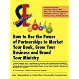 Synergy Energy: How to Use the Power of Partnerships to Market Your Book, Grow Your Business, and Brand Your Ministry ~ Pam Perry