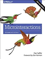 Microinteractions: Designing with Details, Full Color Edition Front Cover