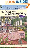 The Diva Steals a Chocolate Kiss (Domestic Diva Mystery, A)