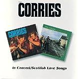 Corries -  In Concert / Scottish Love Songs