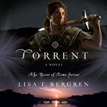 Torrent: A Novel (       UNABRIDGED) by Lisa T Bergren Narrated by Pam Turlow