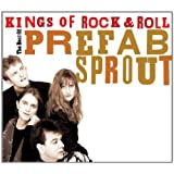 Kings of Rock 'n' Roll: The Best of Prefab Sproutby Prefab Sprout