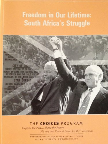 Freedom in Our Lifetime:South Africa's Struggle