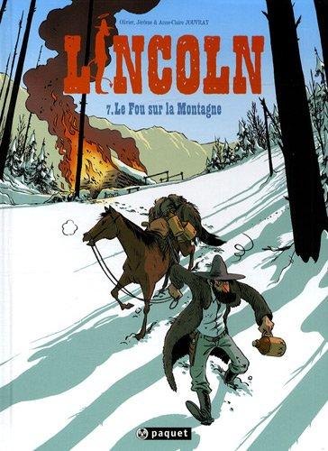 Lincoln 7 le fou sur la montagne - les frères et soeur Jouvray