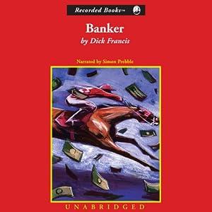 Banker | [Dick Francis]
